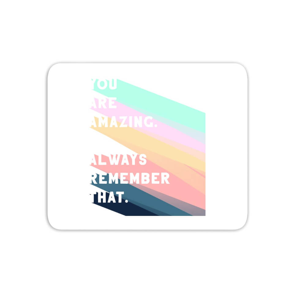 You Are Amazing Mouse Mat von CALM/ZEN/YOGA