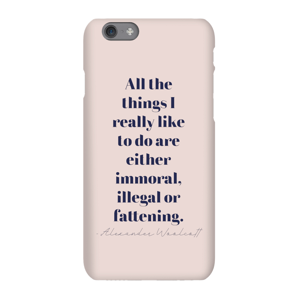 All The Things I Really Like To Do Phone Case for iPhone and Android - Samsung S6 Edge Plus - Snap Hülle Matt von Quotes Product Specific