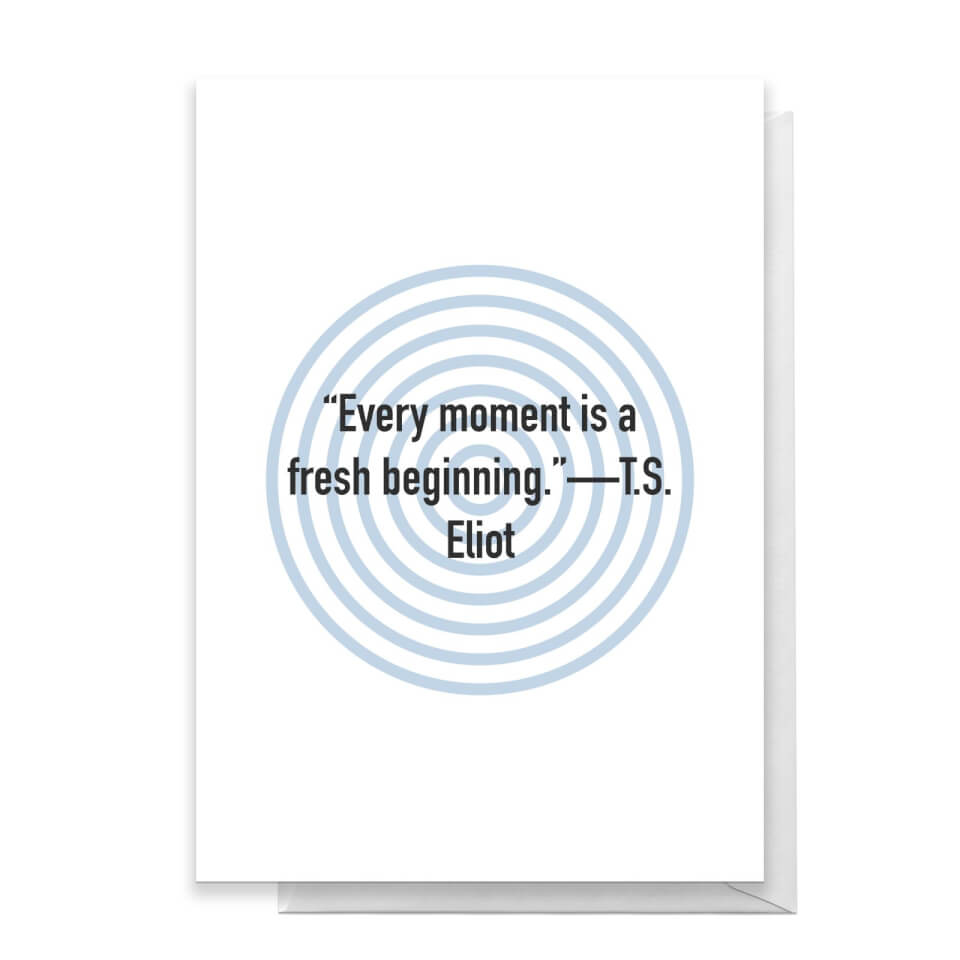 Every Moment Is A Fresh Beginning Greetings Card - Standard Card von Quotes Product Specific