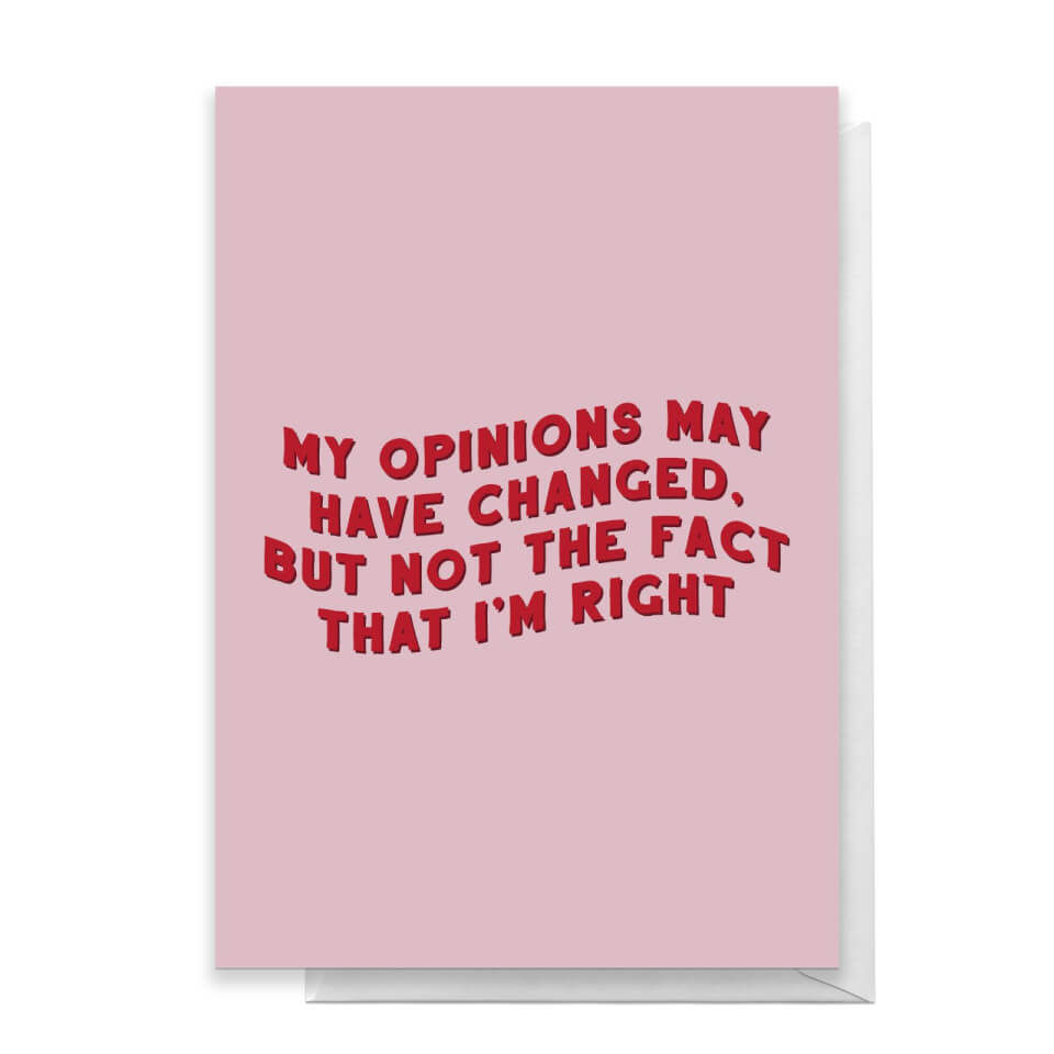 My Opinions May Have Changed Greetings Card - Large Card von Quotes Product Specific