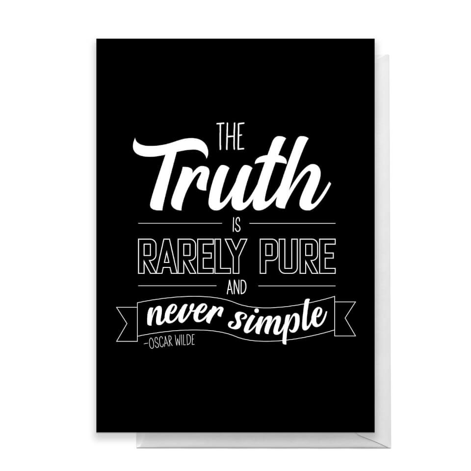 The Truth Is Rarely Pure Greetings Card - Large Card von Quotes Product Specific