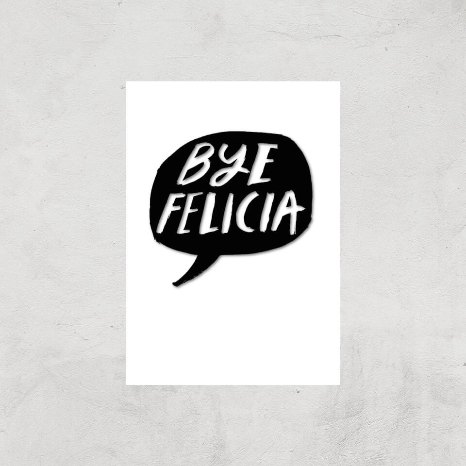 Rock On Ruby Bye Felicia Art Print - A4 - Print Only von Rock On Ruby