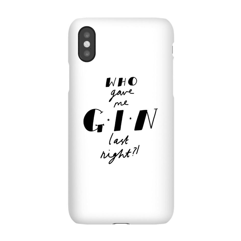 Who Gave Me Gin Last Night? Phone Case for iPhone and Android - Samsung S6 - Snap Hülle Matt von Rock On Ruby