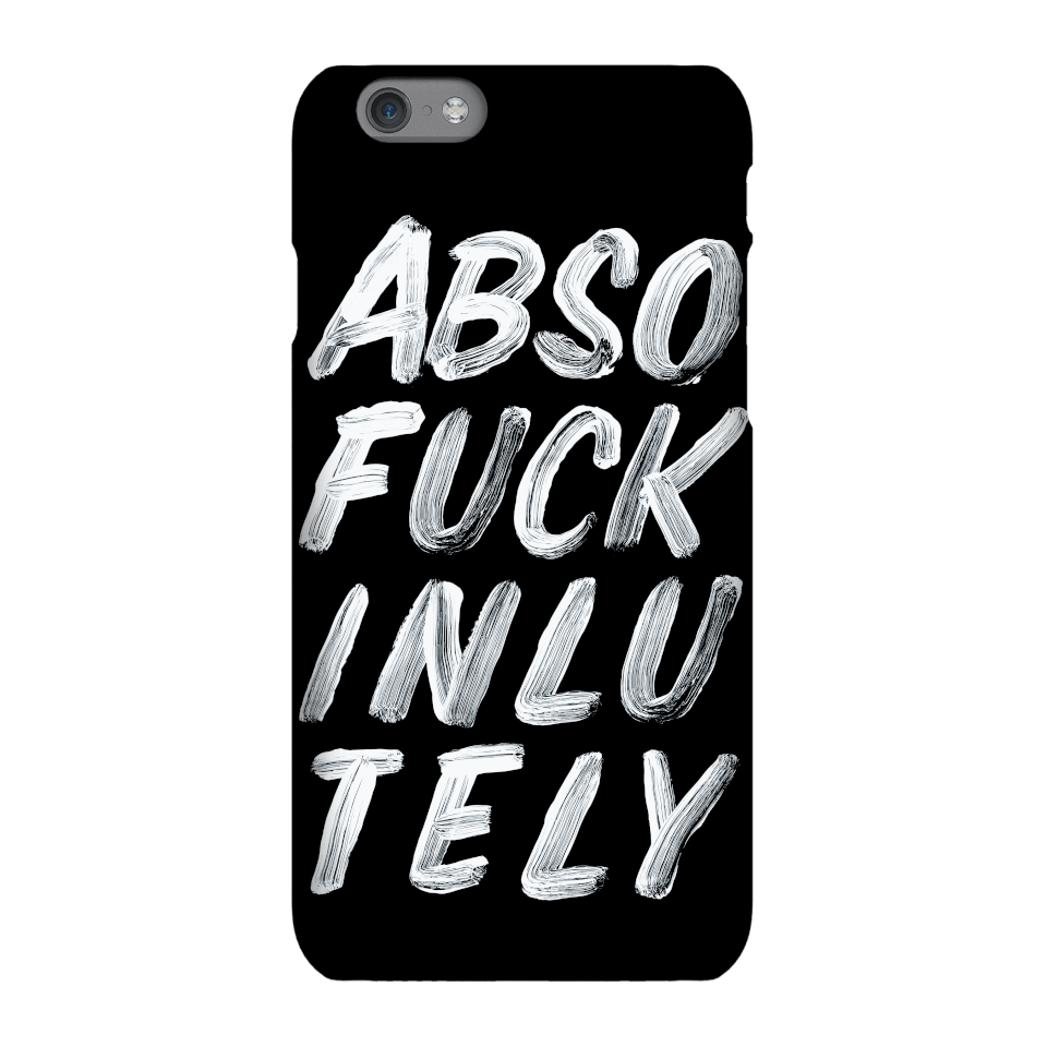 The Motivated Type Absofuckinlutely Phone Case for iPhone and Android - Samsung S8 - Snap Hülle Glänzend von The Motivated Type