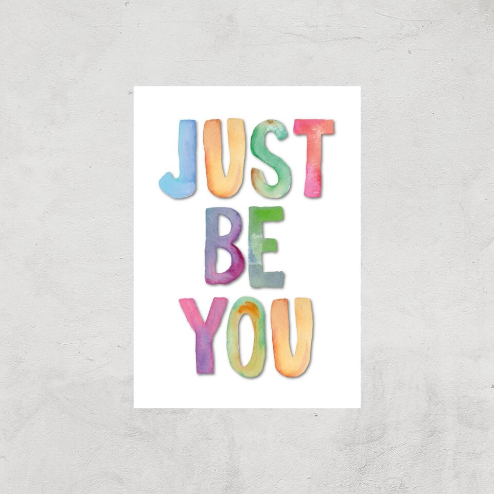 The Motivated Type Just Be You Giclee Art Print - A3 - Print Only von The Motivated Type