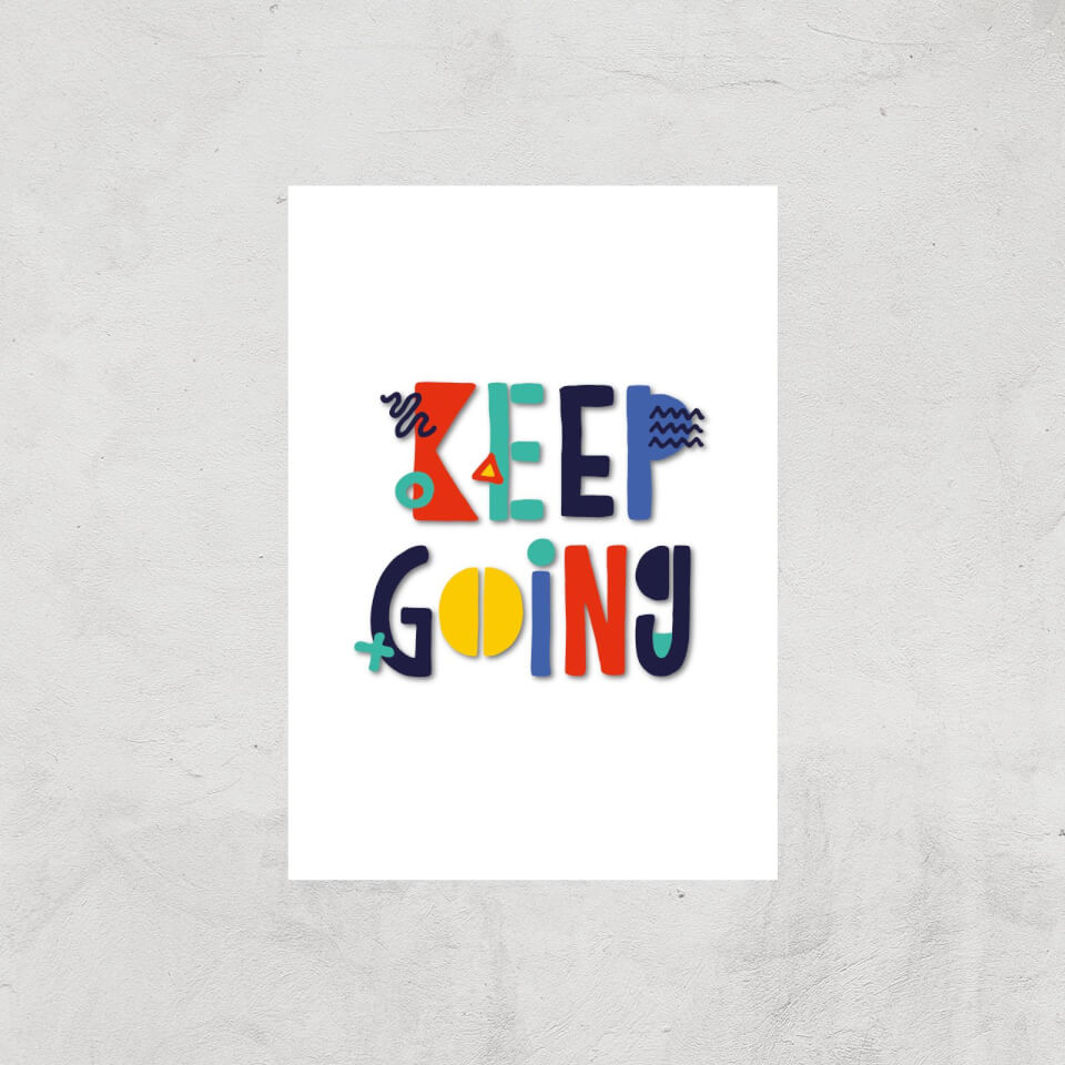 The Motivated Type Keep Going Colour Giclee Art Print - A3 - Print Only von The Motivated Type